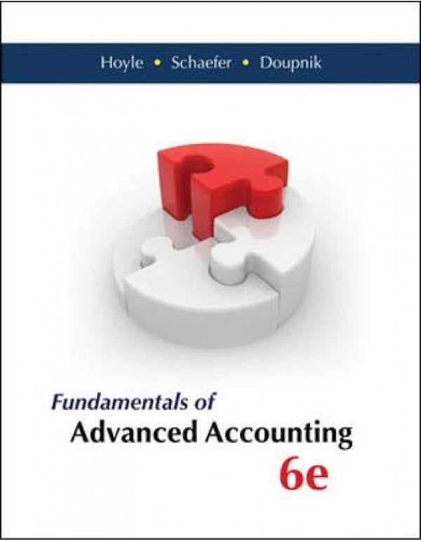 Fundamentals of Advanced Accounting 6th Edition By Hoyle, Joe Ben (0077862236) (9780077862237)