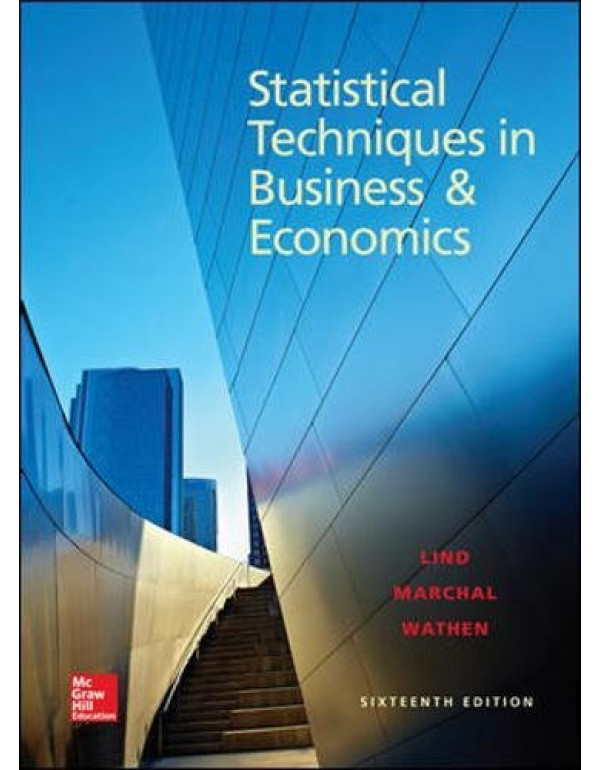 Statistical Techniques in Business and Economics, 16th Edition  By Lind, Douglas (0078020522) (9780078020520)