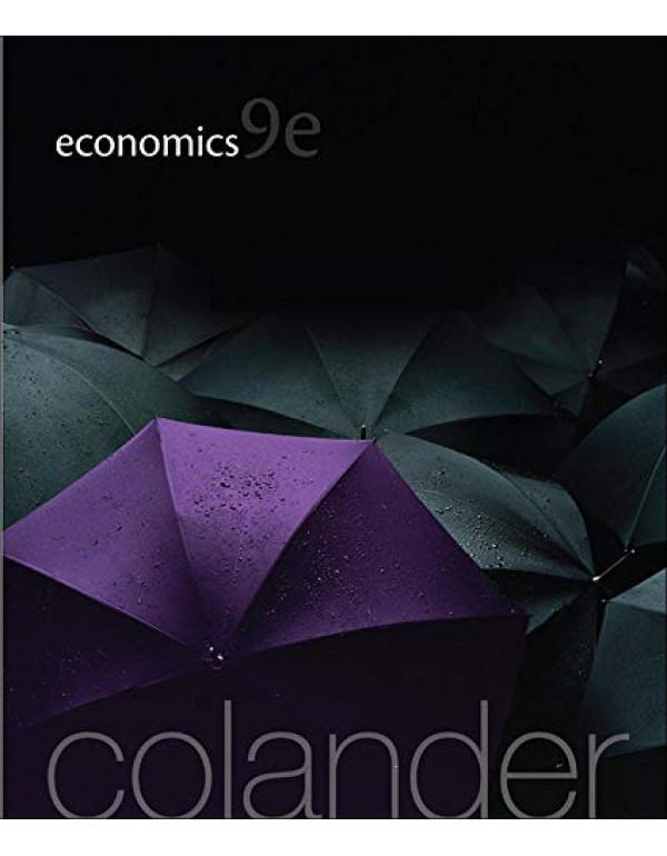 Economics, 9th Edition (The McGraw-Hill Series in Economics) By Colander, David (0078021707) (9780078021701)