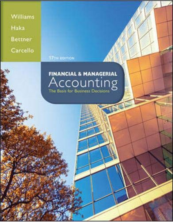 Financial & Managerial Accounting By Williams, Jan (007802577X) (9780078025778)