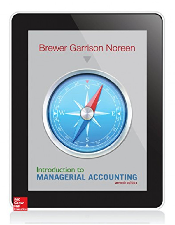 Introduction to Managerial Accounting By Brewer, Peter (0078025796) (9780078025792)