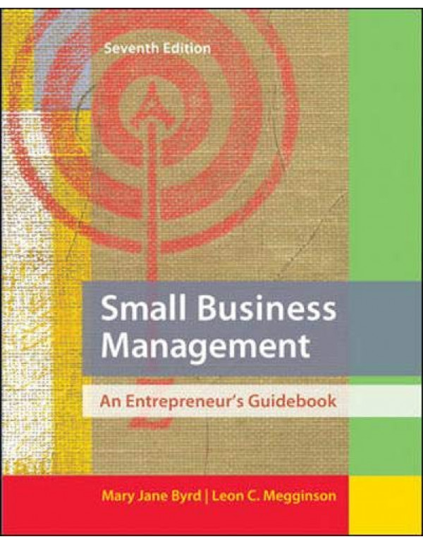 Small Business Management: An Entrepreneur's Guidebook By Byrd, Mary Jane (0078029090) (9780078029097)