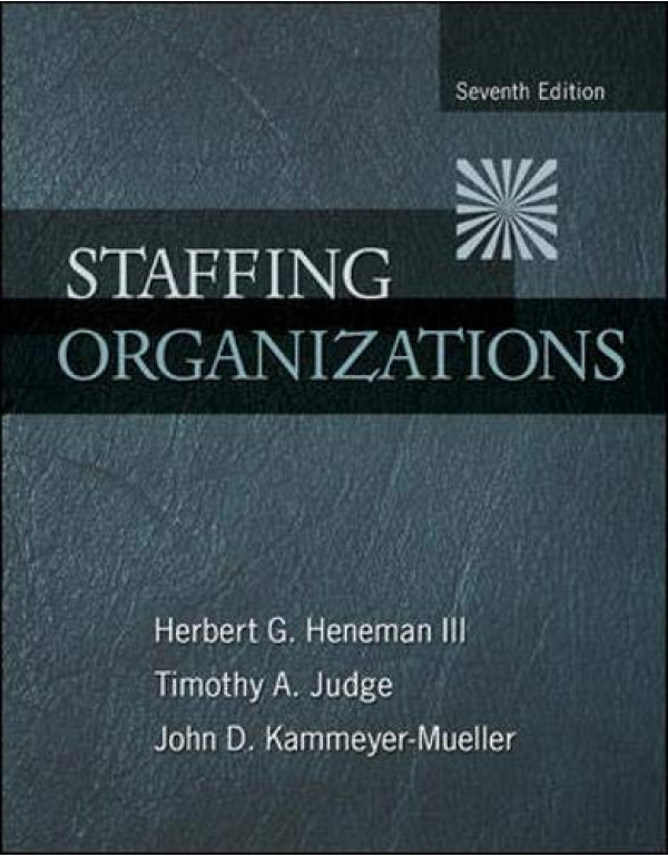 Staffing Organizations 7Th Edition By Heneman III, Herbert (0078112680) (9780071086479)