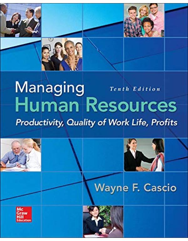 Managing Human Resources By Cascio, Wayne (0078112958) (9780078112959)