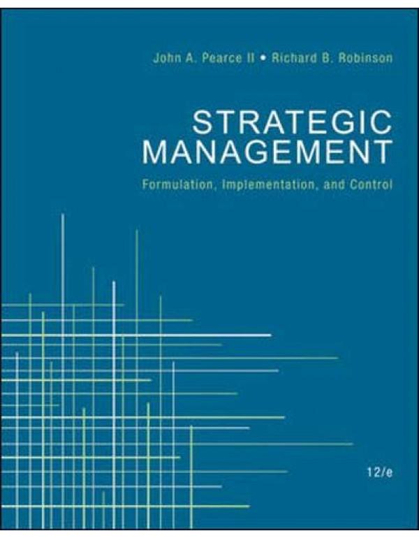 Strategic Management By Pearce, John (0078137160) (9780078137167)