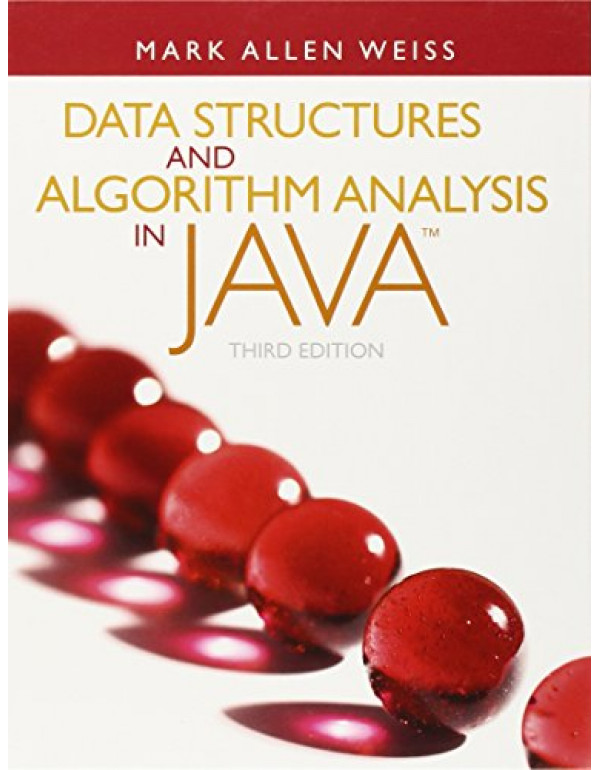 Data Structures and Algorithm Analysis in Java (3rd Edition) By Weiss, Mark (0132576279) (9780132576277)