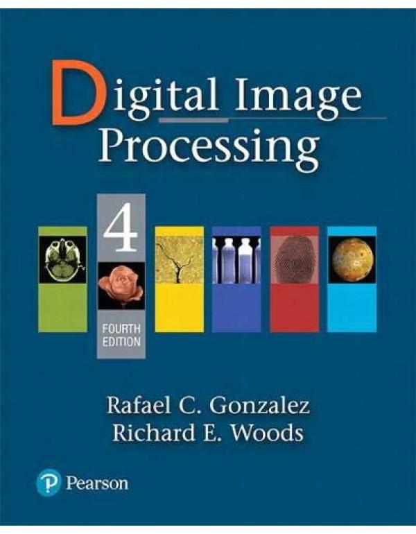 Digital Image Processing 4Th Edition  By Gonzalez, Rafael (0133356728) (9780133356724)