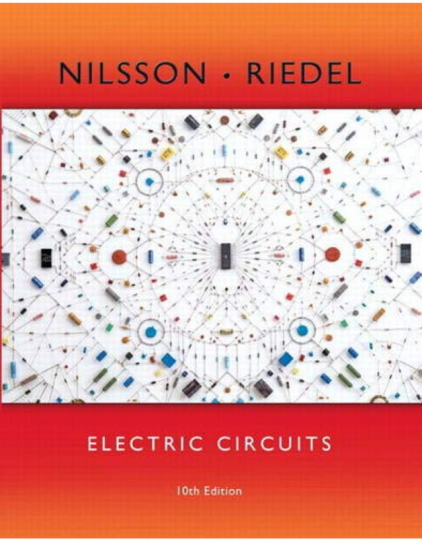 Electric Circuits 10th Edition By Nilsson, James W. (0133760030) (9780133760033)