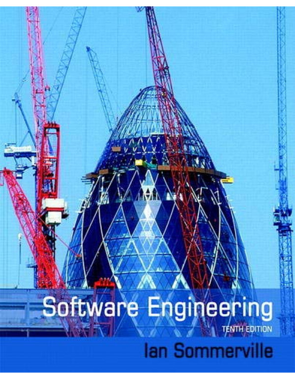 Software Engineering (10th Edition) By Sommerville, Ian (0133943038) (9780133943030)