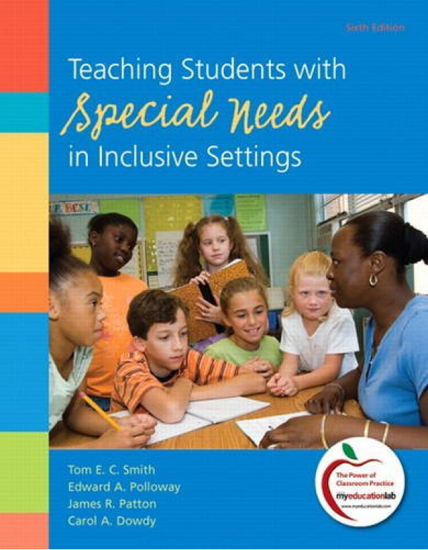 Teaching Students with Special Needs in Inclusive By Smith, Tom E. (0138007837) (9780138007836)