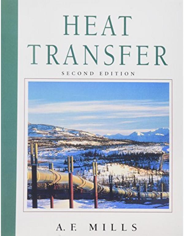 HeatTransfer,2/e By Mills, Anthony F. (0139476245) (9788131727133)