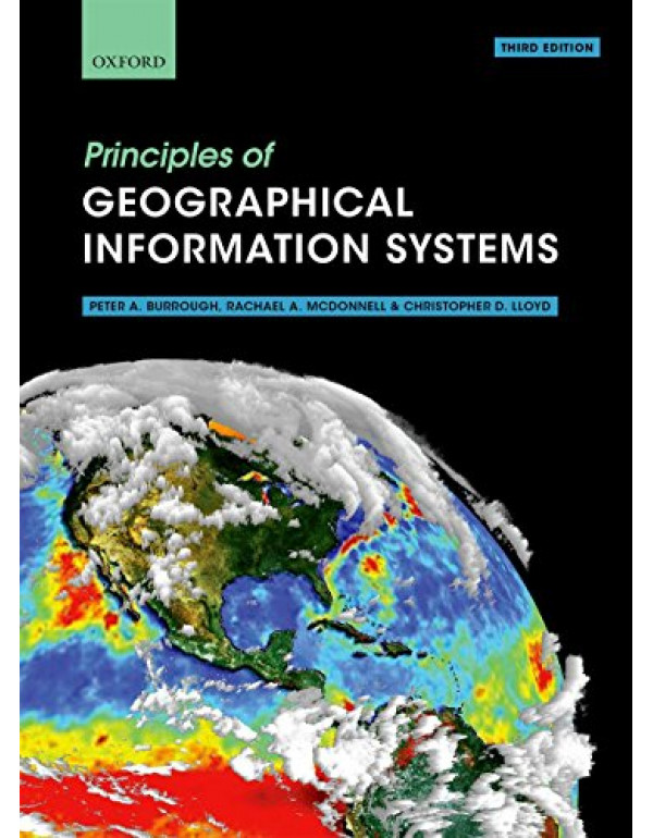 Principles of Geographical Information Systems By Burrough, Peter A. (0198742843) (9780198742845)