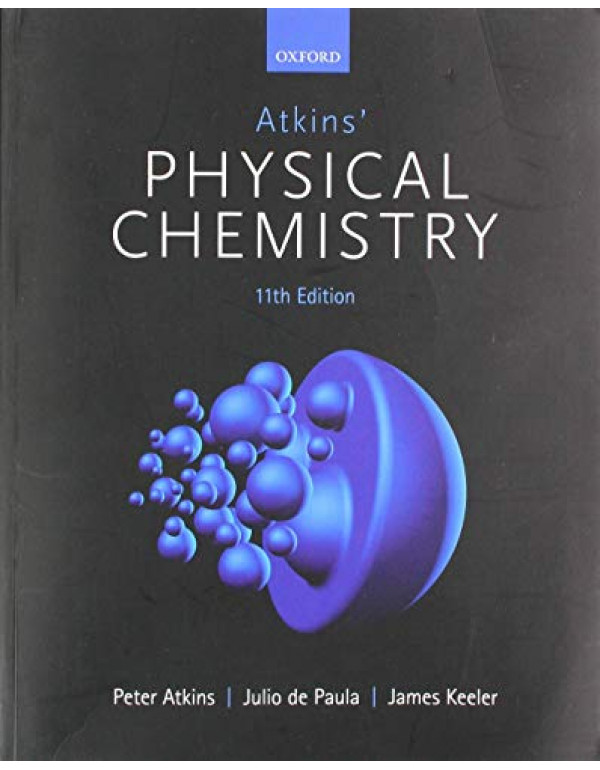 Atkins Physical Chemistry By Atkins, Peter (0198769865) (9780198769866)