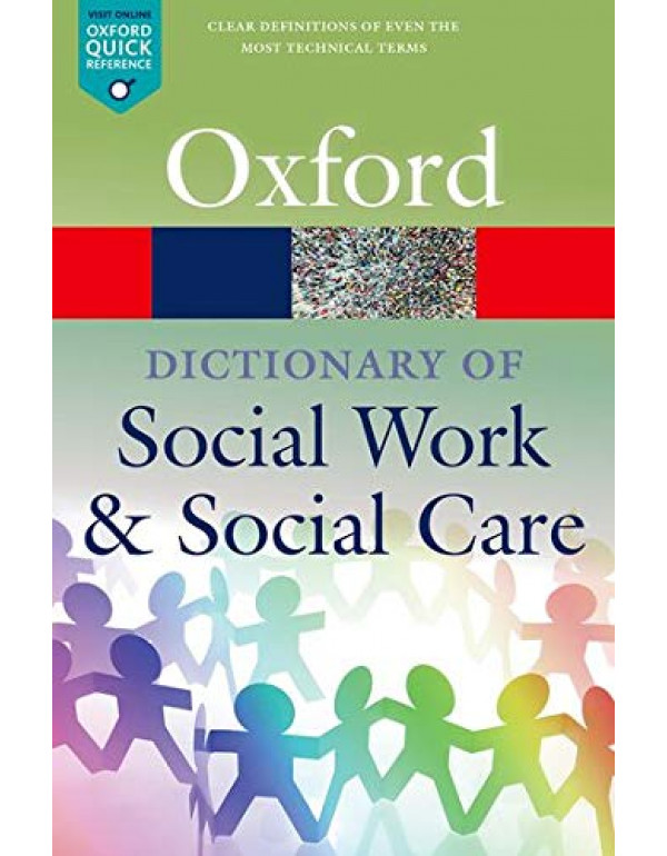 A Dictionary of Social Work and Social Care Oxford Quick Reference  By Harris, John (0198796684) (9780198796688)