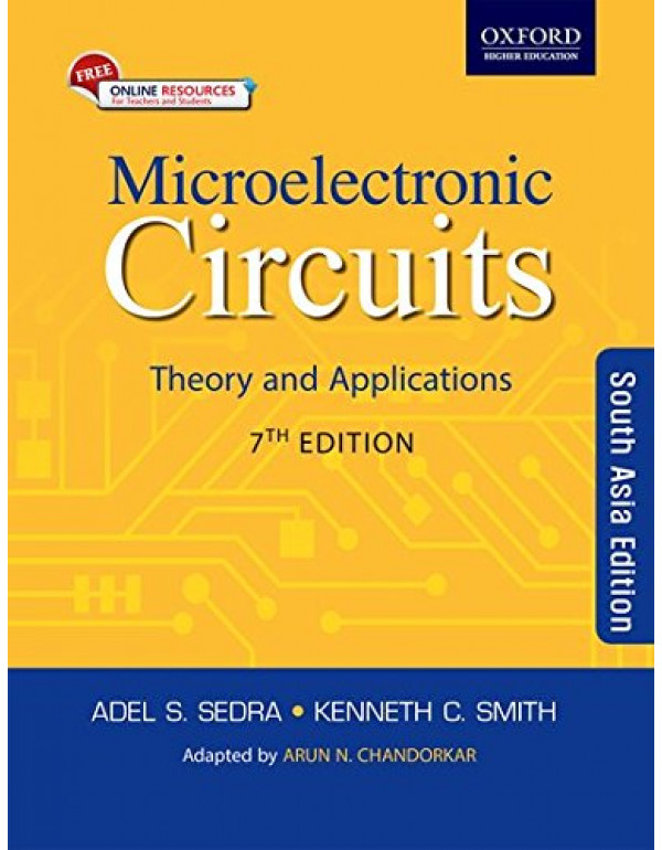 Microelectronic Circuits: Theory And Applications: Seventh Edition By Adel S. Sedra