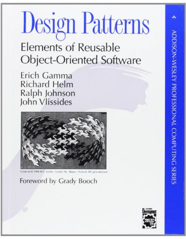 Design Patterns by Erich Gamma, Richard Helm (0201633612) (9780201633610)