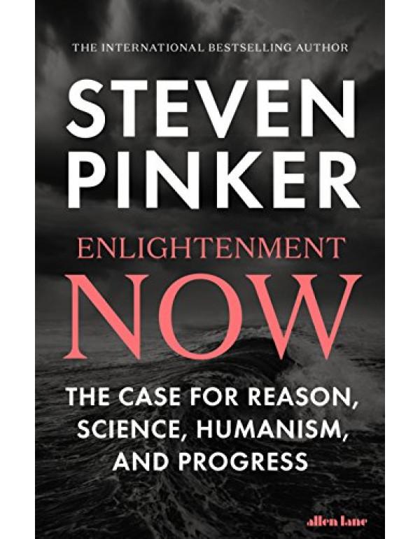 Enlightenment Now By PINKER, STEVEN (0241337011) (9780241337011)