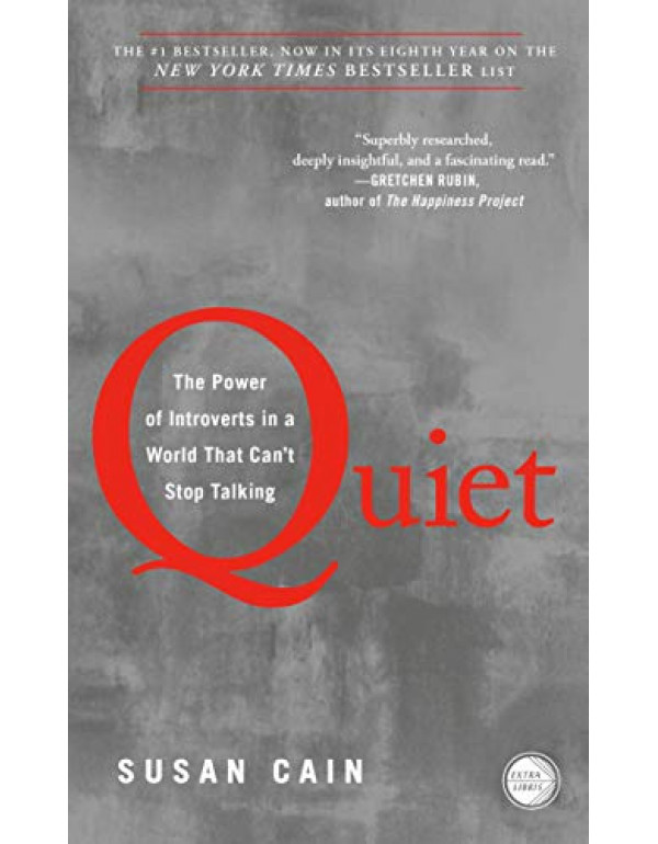 Quiet: The Power of Introverts in a World That Can't Stop Talking By Cain, Susan (0307352153) (9780307352156)