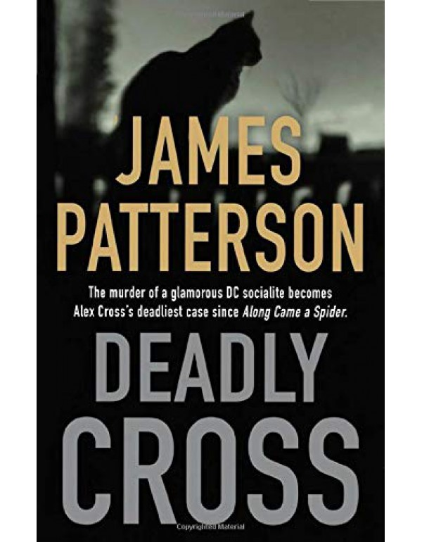 Deadly Cross (Alex Cross, 28) By Patterson, James ...