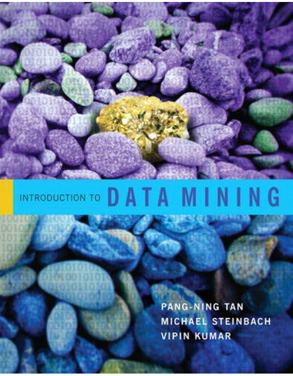 Introduction to Data Mining By Tan, Pang-Ning (0321321367) (9789332571402)