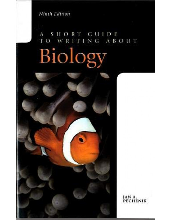 A Short Guide to Writing about Biology by Jan Pech...