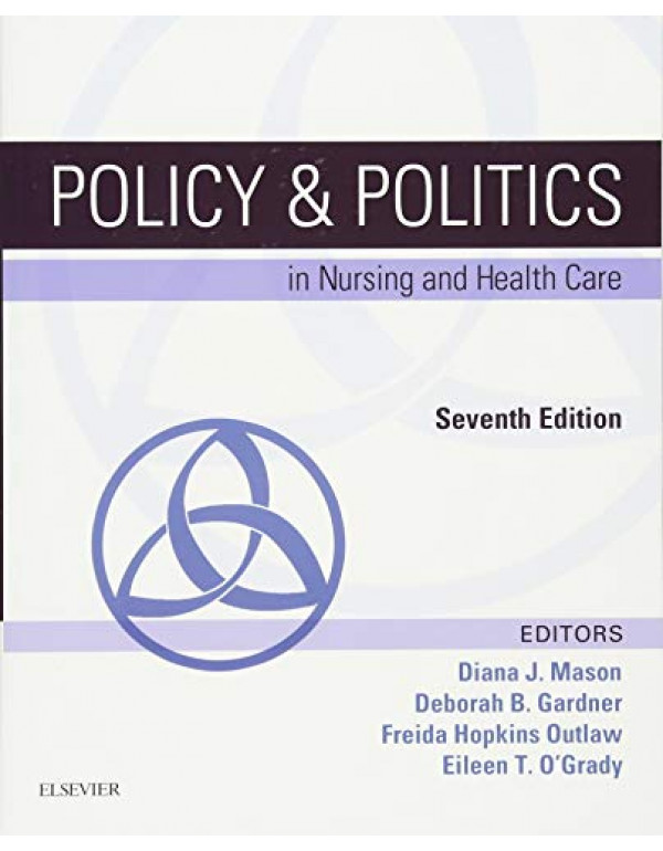 Policy and Politics in Nursing and Health Care By ...