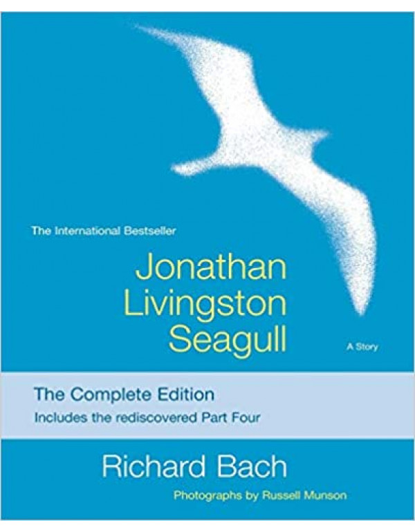 Jonathan Livingston Seagull: The Complete Edition by Richard Bach (0330236474) (9781476793313)