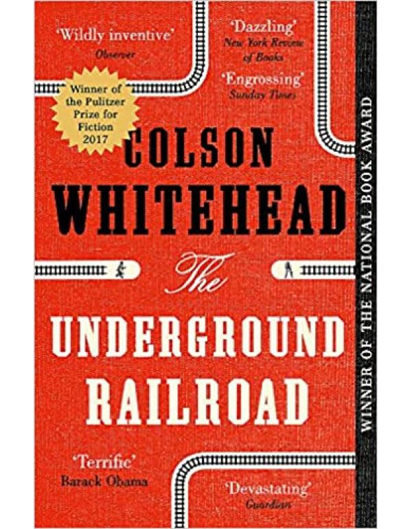 Underground Railroad By Whitehead Colson (0345804325) (9780708898406)