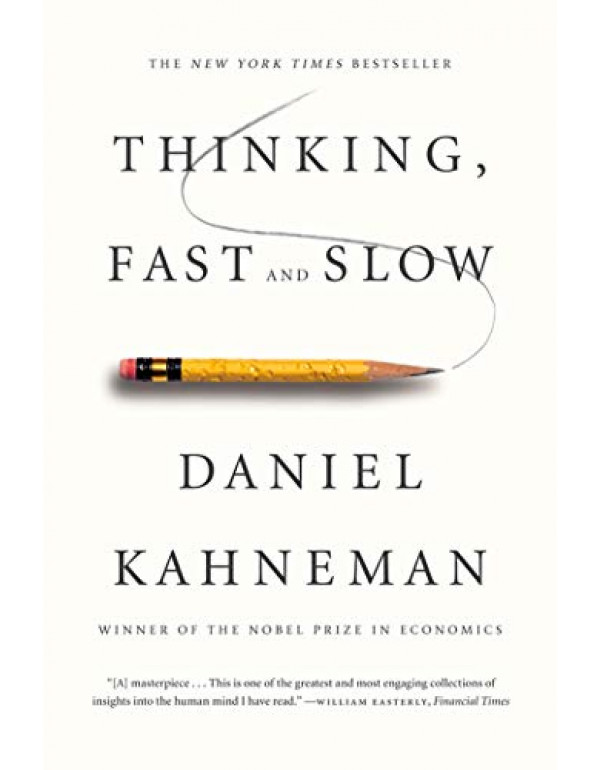 Thinking, Fast and Slow By Kahneman, Daniel (0374533555) (9780374533557)