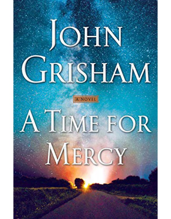 A Time for Mercy (Jake Brigance) By Grisham, John (0385545967) (9780385545969)