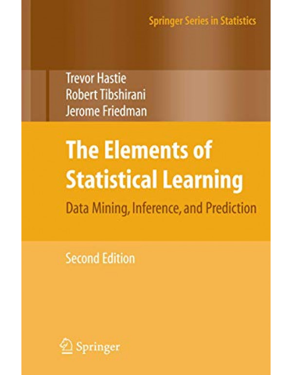 The Elements of Statistical Learning: Data Mining, Inference, and Prediction, 2nd Edition