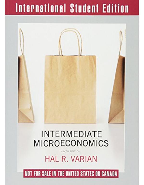 Intermediate Microeconomics: A Modern Approach By Hal R Varian (0393689867) (9780393689860)