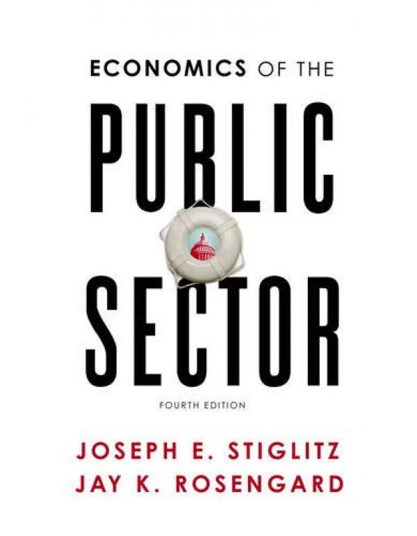 Economics of the Public Sector  By Stiglitz, Joseph E. (0393925226) (9780393925227)