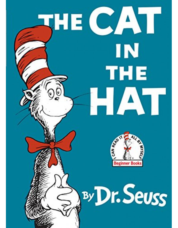 The Cat in the Hat By Dr. Seuss (039480001X) (9780394800011)