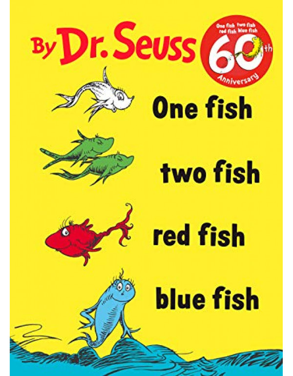 One Fish Two Fish Red Fish Blue Fish (I Can Read It All by Myself) By Dr. Seuss (0394800133) (9780394800134)