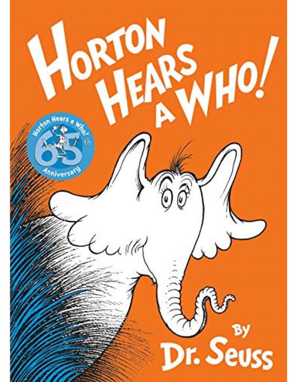 Horton Hears a Who By Dr. Seuss (0394800788) (9780394800783)