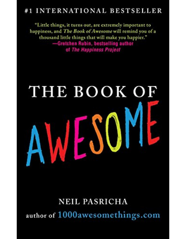 The Book of Awesome (The Book of Awesome Series) By Pasricha, Neil (0425238903) (9780062065360)
