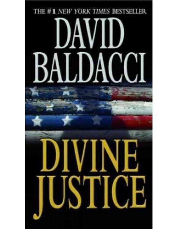 Divine Justice (Camel Club Series) By Baldacci, David