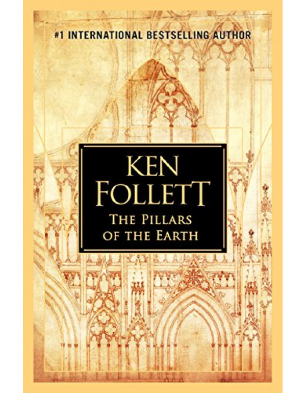 The Pillars of the Earth By Follett, Ken (0451488334) (9780451488336)