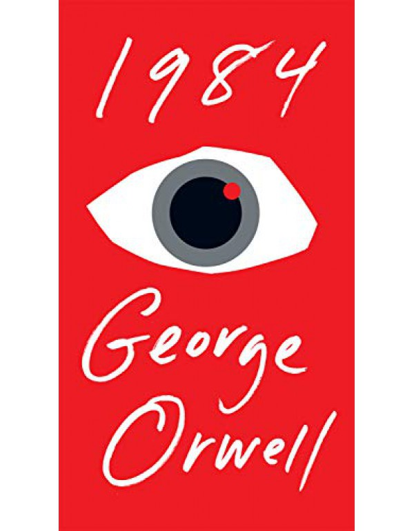 1984 (Signet Classics) By George Orwell (0451524934) (9780451524935)