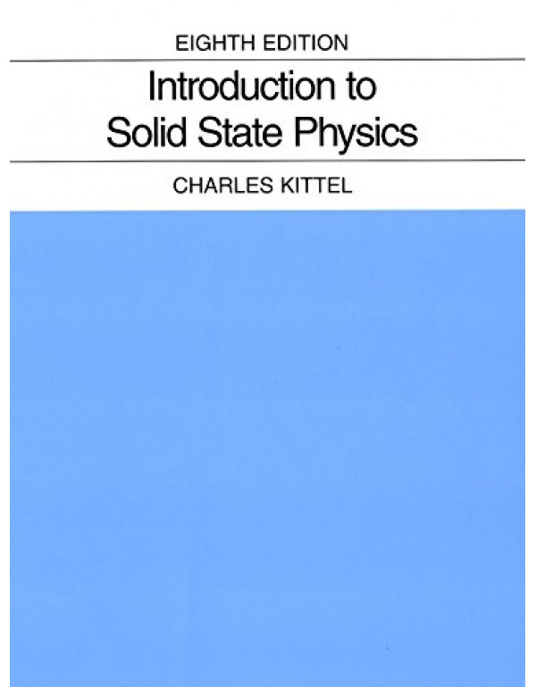 Introduction to Solid State Physics By Kittel, Charles (047141526X) (9780471415268)