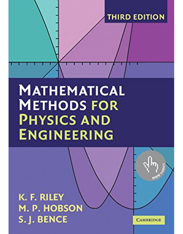 Mathematical Methods For Physics And Engineering 3/e ( South Asian Edition ) By Riley, K. F. (0521679710) (9780521139878)