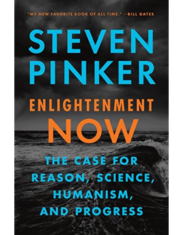 Enlightenment Now By Pinker, Steven (0525427570) (9780525427575)