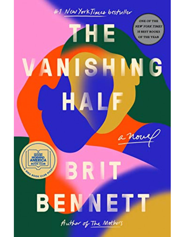 The Vanishing Half: A Novel By Bennett, Brit (0525...