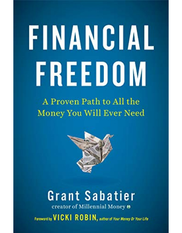 Financial Freedom By Sabatier, Grant (0525540881) (9780525540885)