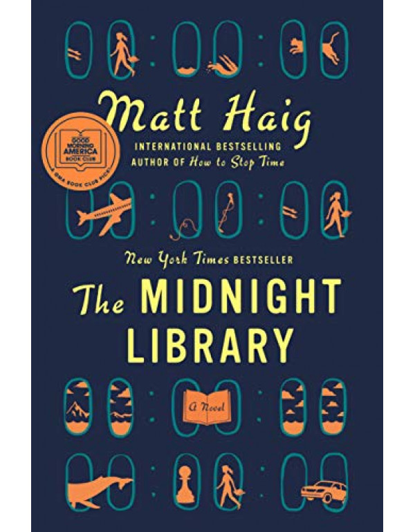 The Midnight Library: A Novel By Haig, Matt (05255...