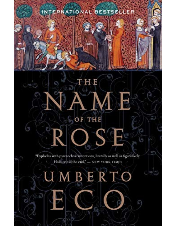 The Name of the Rose By Eco, Umberto (0544176561) (9780062444134)