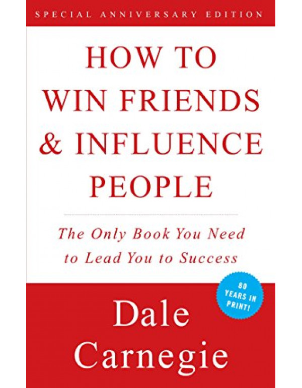 How to Win Friend and Influence People By Dale Car...