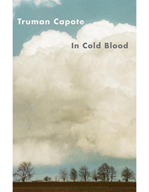 In Cold Blood By Truman Capote (0679745580) (97806...