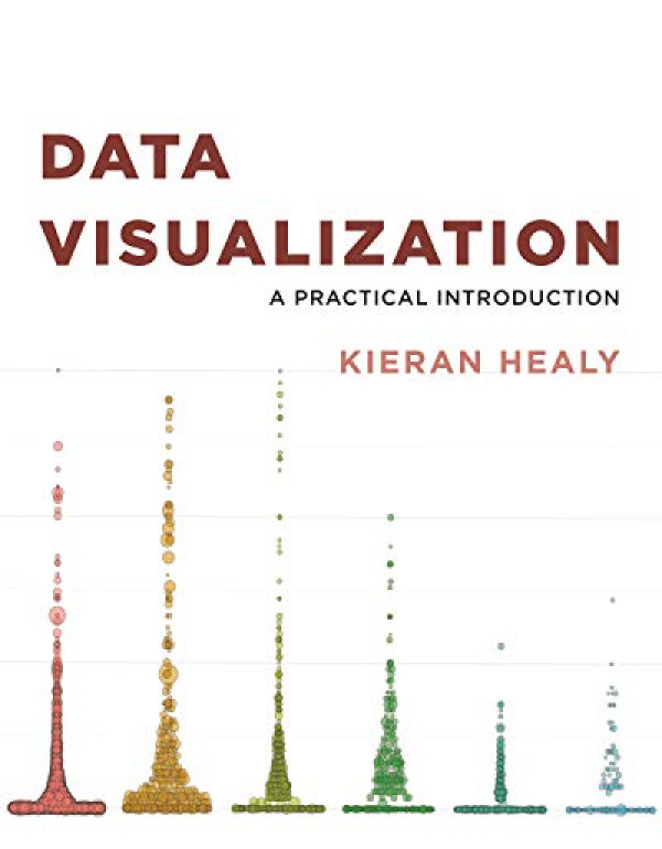 Data Visualization: A Practical Introduction?1st E...